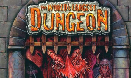 World's Largest Dungeon Session 15