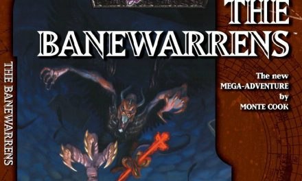 The Banewarrens Session 10 – The Lost Episode