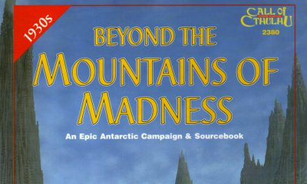 Beyond the Mountains of Madness Session 05