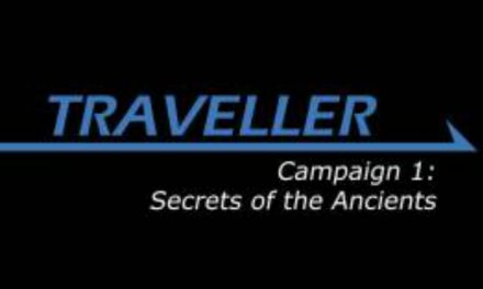 Traveller: Secrets of the Ancients Session 02