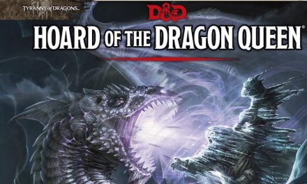 Hoard of the Dragon Queen Session 06